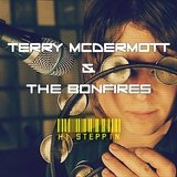 Hi Steppin Lyrics Terry McDermott & the Bonfires