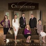 That Day Is Coming Lyrics The Collingsworth Family