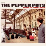 Train To Your Lover Lyrics The Pepper Pots