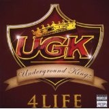 4 Life Lyrics UGK