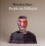 People Are Different Lyrics Wooden Stars