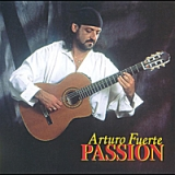 Passion Lyrics Arturo Fuerte