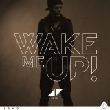 Wake Me Up (Single) Lyrics Avicii