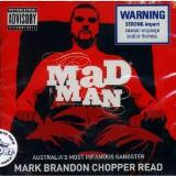Interview with a Madman Lyrics Chopper Read