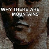 Why There Are Mountains Lyrics Cymbals Eat Guitars