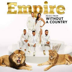 Empire Music From Without A Country Lyrics Empire Cast