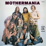 Mothermania  Lyrics Frank Zappa