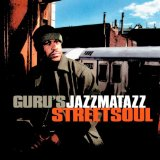 Jazzmatazz, Vol. 3: Streetsoul Lyrics Guru