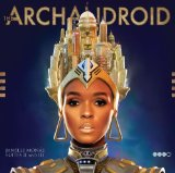 ARCHANDROID Lyrics Janelle Monae