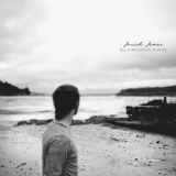 All Forgotten Things Lyrics Josiah James