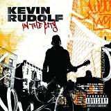 In The City Lyrics Kevin Rudolf