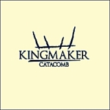 Catacomb (EP) Lyrics Kingmaker