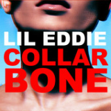 Collar Bone (Single) Lyrics Lil Eddie