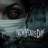 Epidemic Lyrics New Years Day