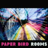 Rooms Lyrics Paper Bird