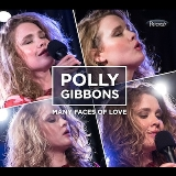 Many Faces Of Love Lyrics Polly Gibbons