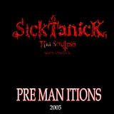 Premanitions Lyrics Sicktanick