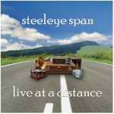 Live At A Distance Lyrics Steeleye Span