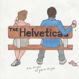 I'm Alright If You're Alright Lyrics The Helveticas