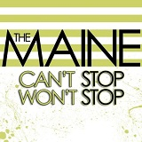 Can't Stop, Won't Stop Lyrics The Maine