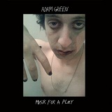 Musik For A Play Lyrics Adam Green