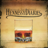 Hennessy Diaries Lyrics Apollo the Great