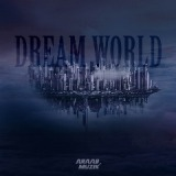 Dream World Lyrics Araabmuzik