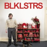 BLKLSTRS Lyrics Blacklisters