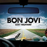 Lost Highway Lyrics Bon Jovi
