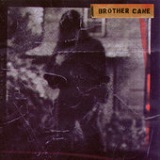 Brother Cane Lyrics Brother Cane