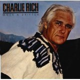 Once a Drifter Lyrics Charlie Rich