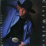 Greatest Hits Lyrics Clay Walker
