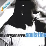 Soulstice Lyrics David Ryan Harris