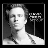 Get Out Lyrics Gavin Creel