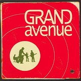 Grand Avenue Lyrics Grand Avenue
