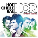 Lovesick Electric Lyrics Hot Chelle Rae