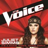 It's a Man's, Man's, Man's World (The Voice Performance) (Single) Lyrics Juliet Simms