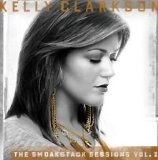 The Smoakstack Sessions (EP) Lyrics Kelly Clarkson
