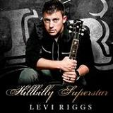 Hillbilly Superstar (EP) Lyrics Levi Riggs