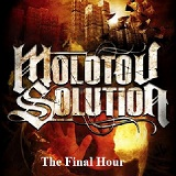 Final Hour (Single) Lyrics Molotov Solution