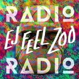 Ej Feel Zoo Lyrics Radio Radio