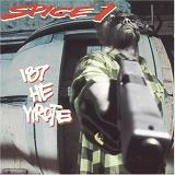 187 He Wrote Lyrics Spice 1