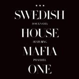 One (Your Name) [Single] Lyrics Swedish House Mafia