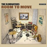 Room to Move Lyrics The Eliminators
