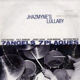Jhazmyne's Lullabye Lyrics 7 Angels 7 Plagues