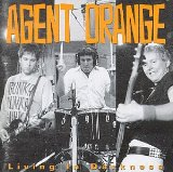 Living In Darkness Lyrics Agent Orange