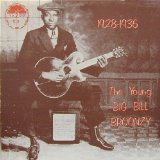 The Young Big Bill Broonzy Lyrics Big Bill Broonzy