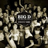 Strictly Rude Lyrics Big D And The Kids Table