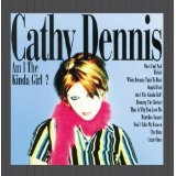 Am I The Kinda Girl? Lyrics Cathy Dennis