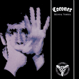 Mental Vortex Lyrics Coroner